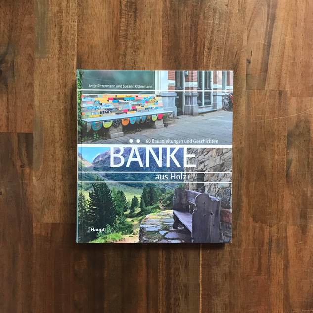 Bänke aus Holz – Antje und Susann Rittermann