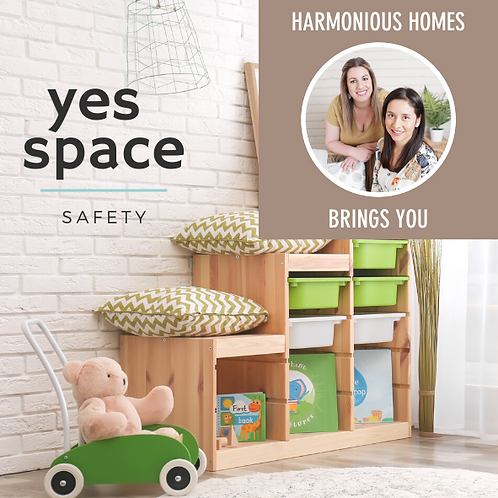 YES SPACE: Safety