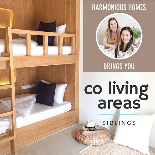 CO-LIVING AREAS: Siblings