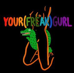 YOU(FRËÀK)GURL