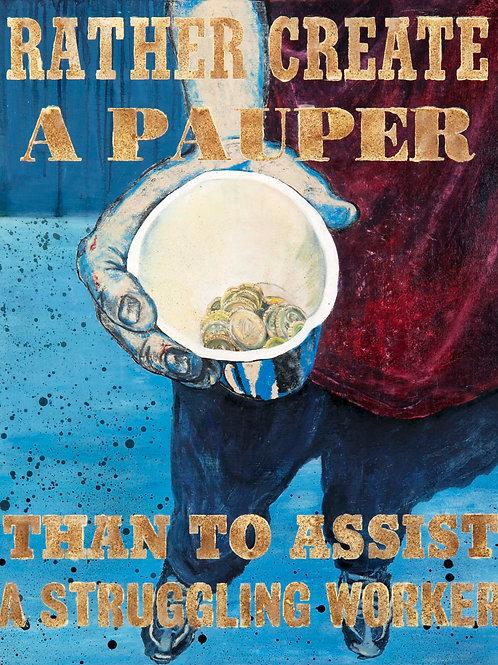 Rather Create A Pauper