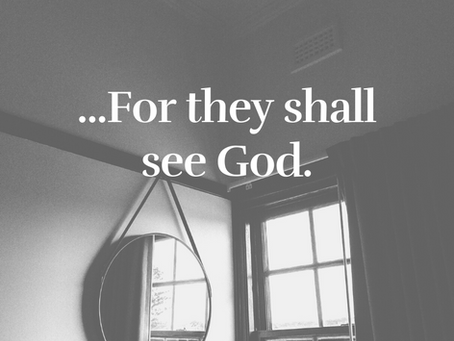They Shall See God