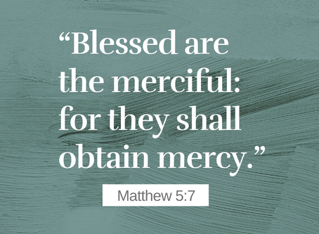 Blessed are the Merciful (part 7)