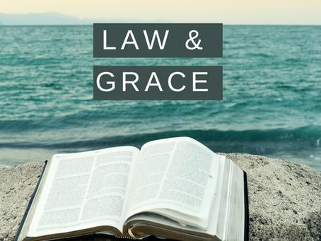 LAW & GRACE