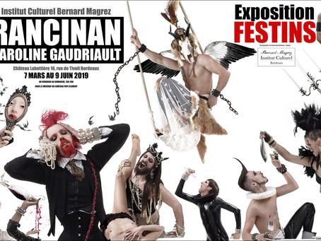 DU 07/03/2019 au 09/06/19 - Exposition FESTINS de RANCINAN et Caroline Gaudriault