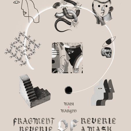 27/11/2019 AU 02/02/2020   MADI+MARYNN - Fragment of reverie, reverie of mask