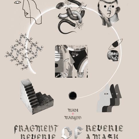 27/11/2019 AU 02/02/2020 | MADI+MARYNN - Fragment of reverie, reverie of mask