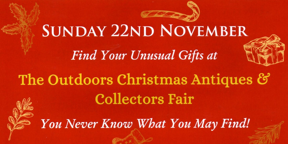The Outdoor Christmas Antiques & Collectors Fair