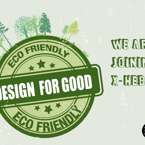 Yay, Design For Good is joining X-hebit!