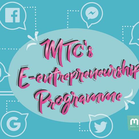 MTC's E-Entrepreneurship Programme