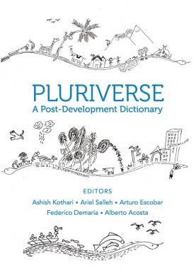 Pluriverse - A Post-Development Dictionary: A Book Review