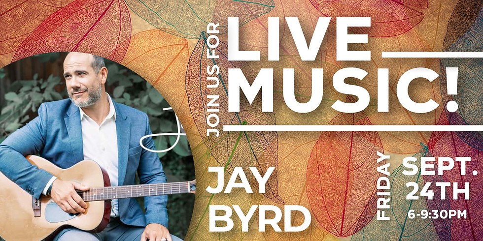 Live Music from Jay Byrd