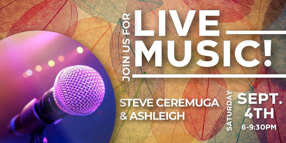 Live Music By Steve Ceremuga & Ashleigh