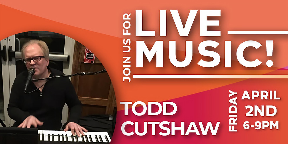 Live Music By Todd Cutshaw