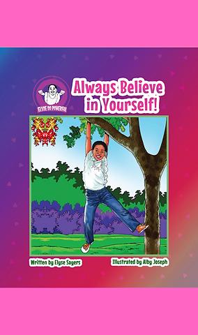 Always Believe in Yourself! (Autographed Book)