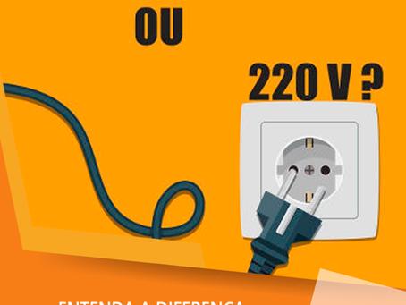 Entenda a diferença entre 110v ou 127 e 220v