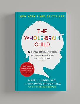 The Whole-Brain Child - Daniel J. Siegel