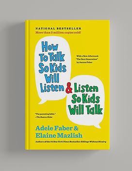 How to Talk So Kids Will Listen & Listen