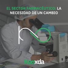 El sector farmacéutico: la necesidad de un cambio