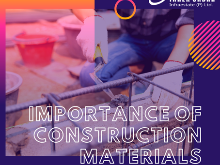 Importance of construction materials