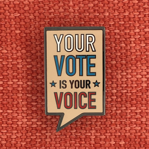 Dissent Pins - Your Vote Is Your Voice Enamel Pin