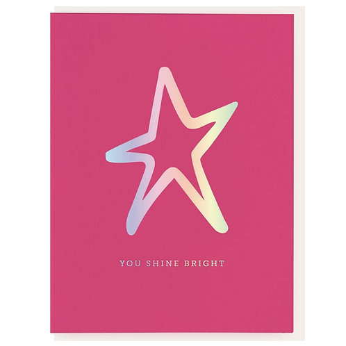 Dahlia Press - You Shine Bright Card