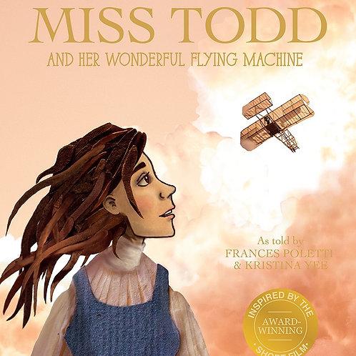 Compendium - Miss Todd And Her Wonderful Flying Machine