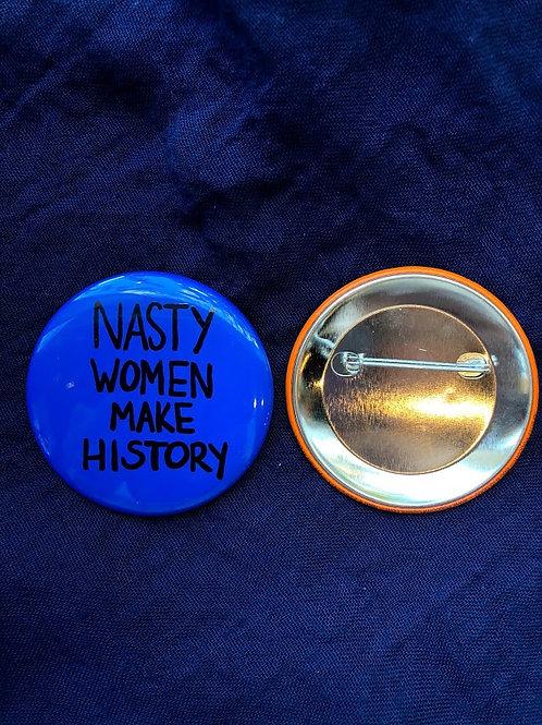 Popcorn - Nasty Women Make History Buttons