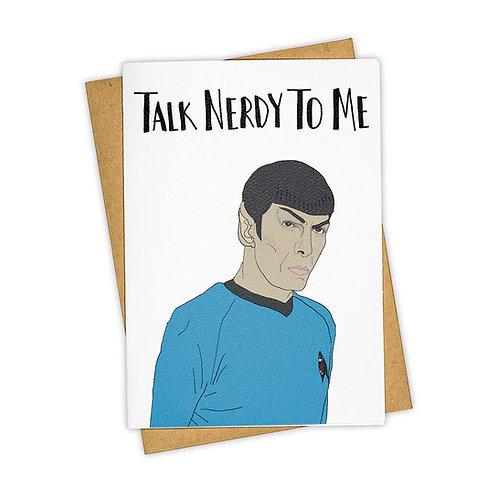 Tay Ham - Talk Nerdy To Me Spock Card