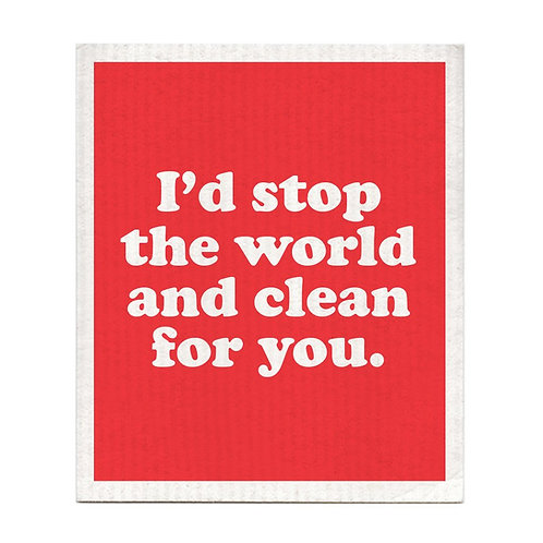 Bold Faced - I'd Stop The World And Clean For You Dishcloth
