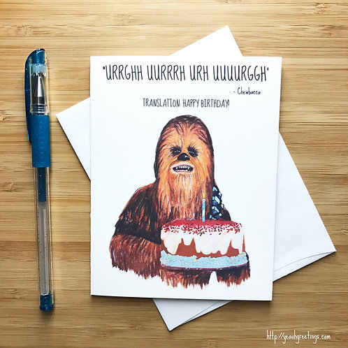 Yeaoh Greetings - Chewbacca Translation