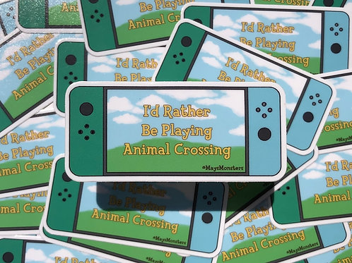 May's Monsters - I'd Rather Be Playing Animal Crossing Sticker