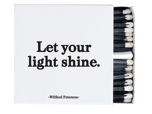 Quotable - Let Your Light Shine Matches