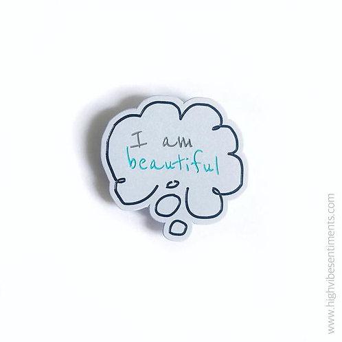High Vibe Sentiments - I Am Beautiful Enamel Pin