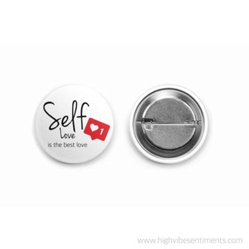 High Vibe Sentiments - Self Love Button