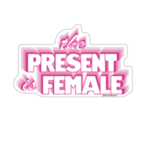 The Card Bureau - The Present Is Female Sticker