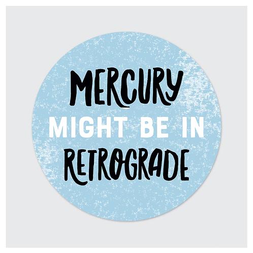 Rock Scissor Paper - Mercury Might Be In Retrograde Sticker