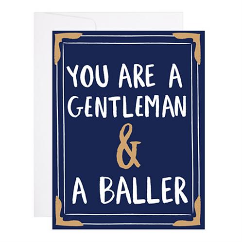 9th Letterpress - Gentleman & A Baller