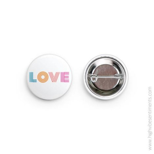 High Vibe Sentiments - LOVE Button