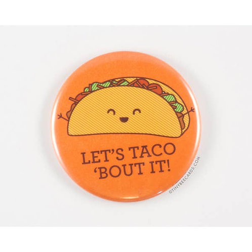 Tiny Bee - Let's Taco Bout It! Button