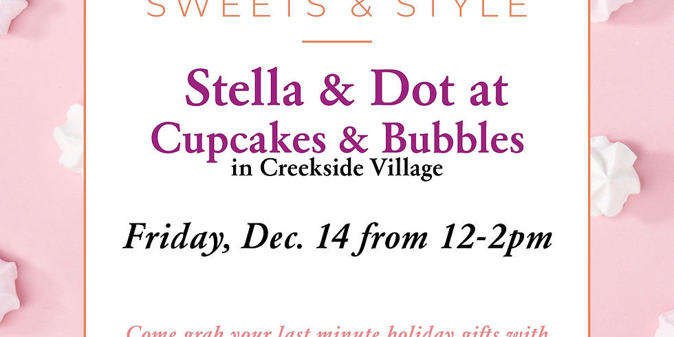 Stella & Dot Sweets & Style