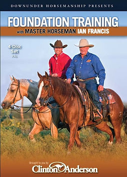 Ian Francis Horsemanship Foundation Training DVD