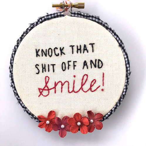 Knock That Shit Off Embroidery(b)