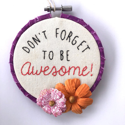 Be Awesome Embroidery