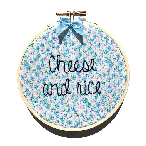 Cheese & Rice Embroidery