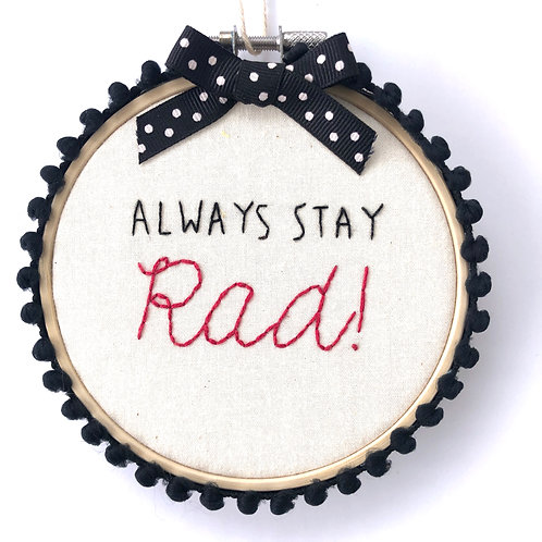 Stay Rad Embroidery