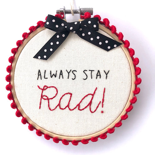 Stay Rad Embroidery(b)