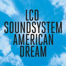 American Dream, LCD Soundsystem album
