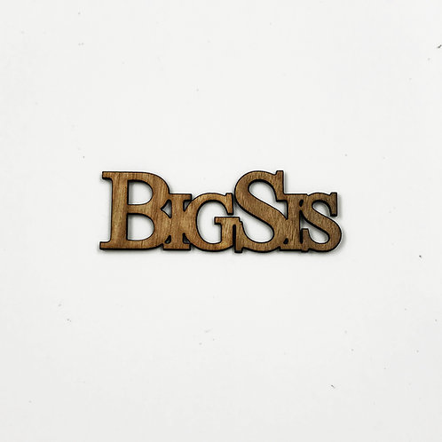 """Big Sis"" Connected Single-Stacked Letters with Adhesive Backing"