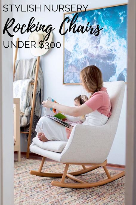 Stylish Nursery Rocking Chairs Under $300